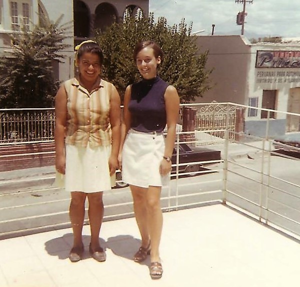 Jan with her Mexican maid and amiga, Beda, Saltillo 1970
